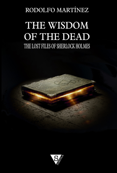 The Wisdom of the Dead - The Lost Files of Sherlock Holmes - cover