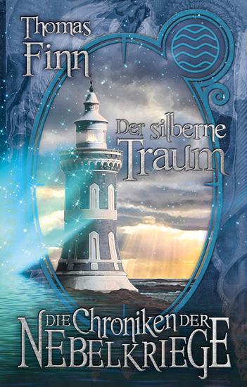 Der silberne Traum - Die Chroniken der Nebelkriege 1 - cover