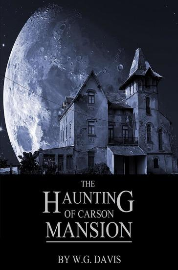 The Haunting of Carson Mansion - cover