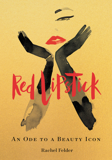 Red Lipstick - An Ode to a Beauty Icon - cover