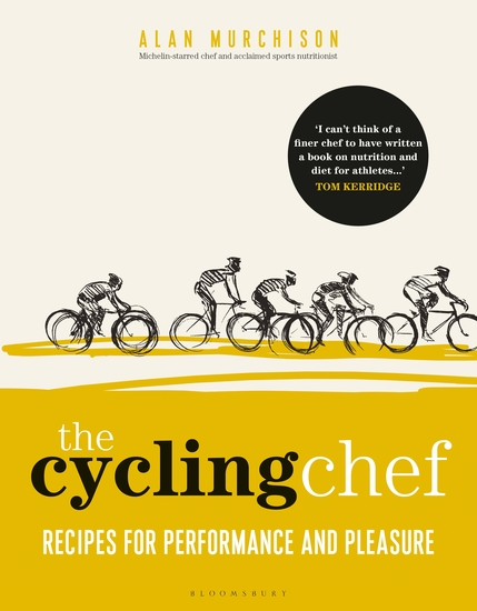 The Cycling Chef - Recipes for Performance and Pleasure - cover