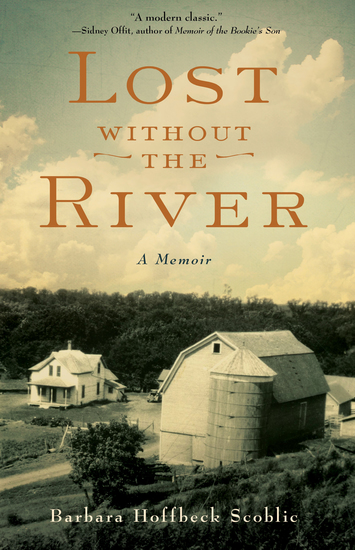Lost Without the River - A Memoir - cover