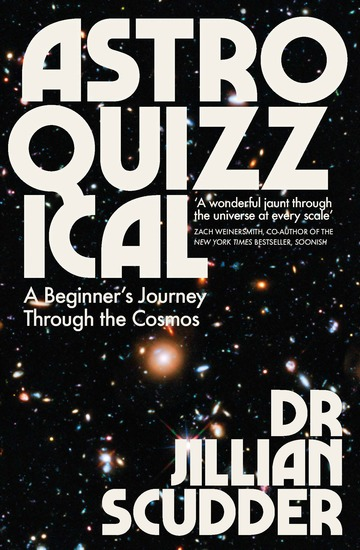 Astroquizzical - A Curious Journey Through Our Cosmic Family Tree - cover