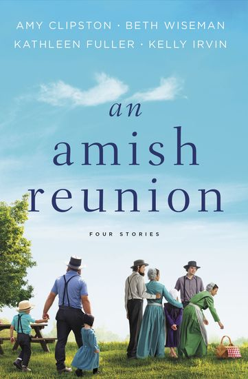 An Amish Reunion - Four Stories - cover
