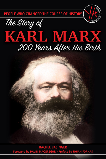 The Story of Karl Marx 200 Years After His Birth - cover