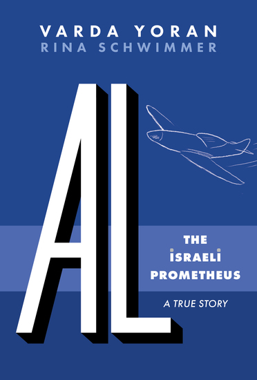 AL-The Israeli Prometheus - cover