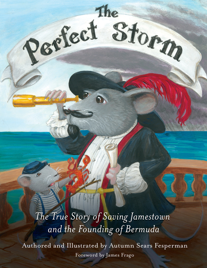 The Perfect Storm - The True Story of Saving Jamestown and the Founding of Bermuda - cover