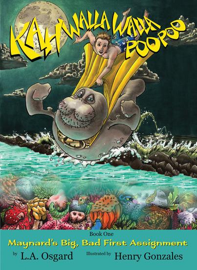 Kahwallawallapoopoo - Maynard's Big Bad First Assignment - cover