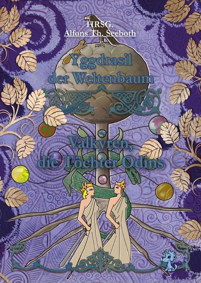 Yggdrasil der Weltenbaum - Valkyren die Töchter Odins - cover