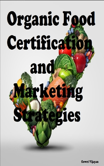 Organic Food Certification and Marketing Strategies - cover