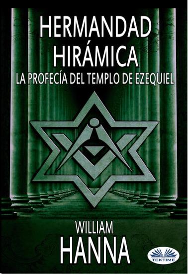 Hermandad Hirámica: La Profecía Del Templo De Ezequiel - cover
