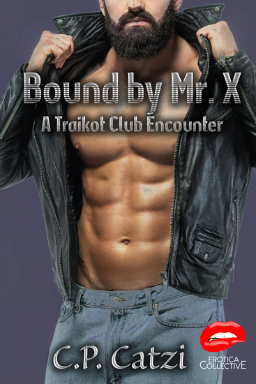 Bound By Mr X - A Traikot Club Encounter - cover