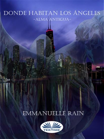 Donde Habitan Los Ángeles - Alma Antigua - cover