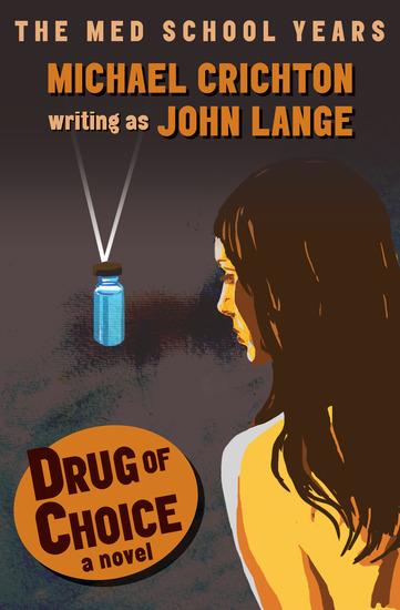 Drug of Choice - A Novel - cover
