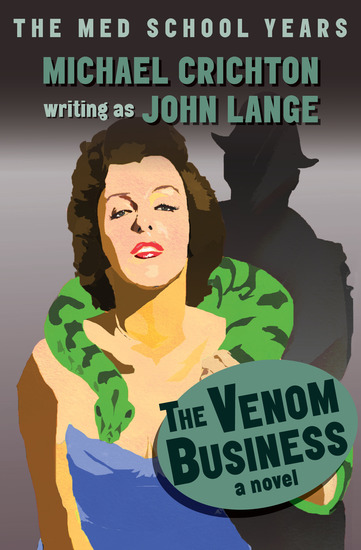 The Venom Business - A Novel - cover
