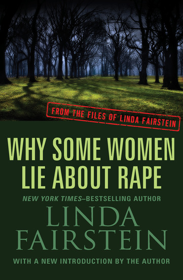 Why Some Women Lie About Rape - cover
