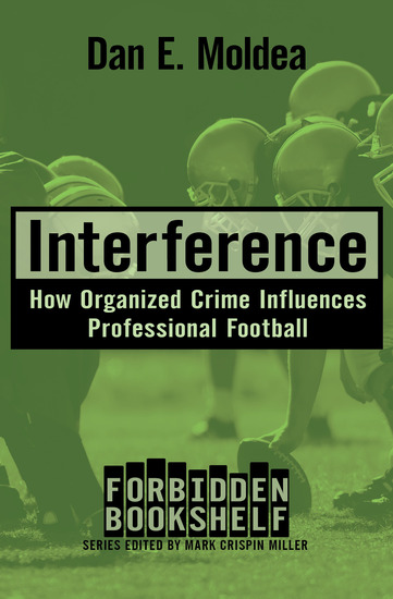 Interference - How Organized Crime Influences Professional Football - cover