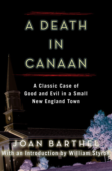 A Death in Canaan - A Classic Case of Good and Evil in a Small New England Town - cover