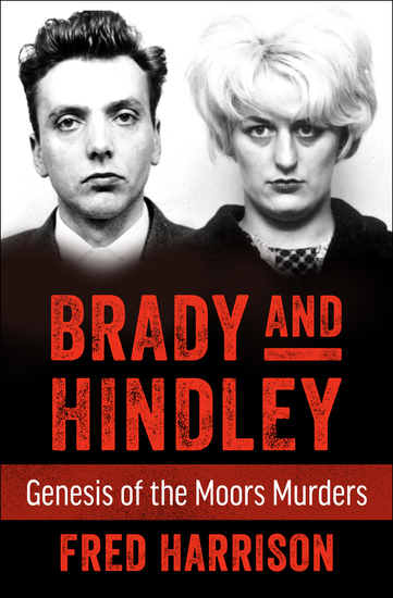 Brady and Hindley - Genesis of the Moors Murders - cover