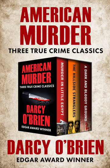 American Murder - Three True Crime Classics - cover