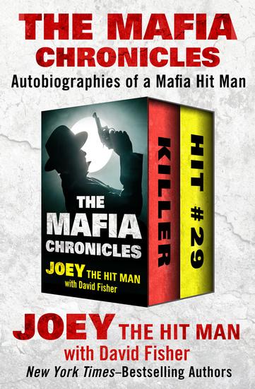 The Mafia Chronicles - Autobiographies of a Mafia Hit Man - cover