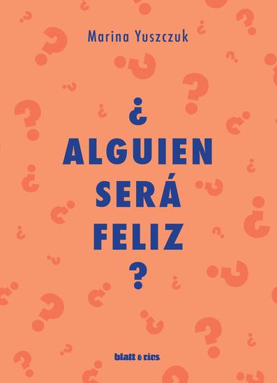 ¿Alguien será feliz? - cover