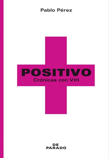 Positivo - Crónicas con VIH - cover