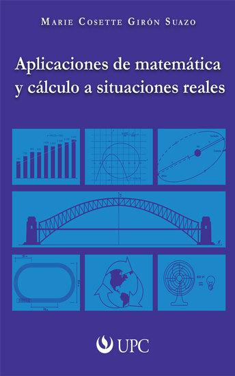 Aplicaciones de matemática y cálculo a situaciones reales - cover