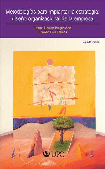 Metodologías para implantar la estrategia: diseño organizacional de la empresa - cover