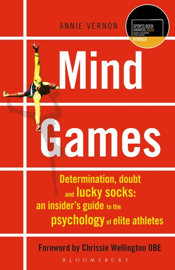 Mind Games - Determination Doubt and Lucky Socks: An Insider's Guide to the Psychology of Elite Athletes - cover