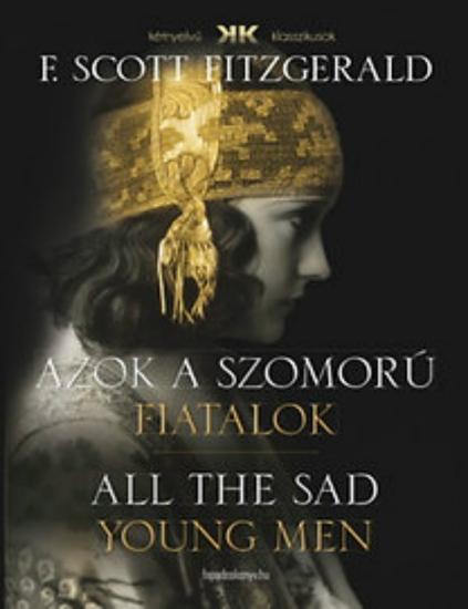Azok a szomorú fiatalok - All the sad young men - cover