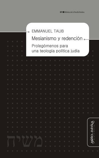 Mesianismo y redención - Prolegómenos para una teología política judía - cover