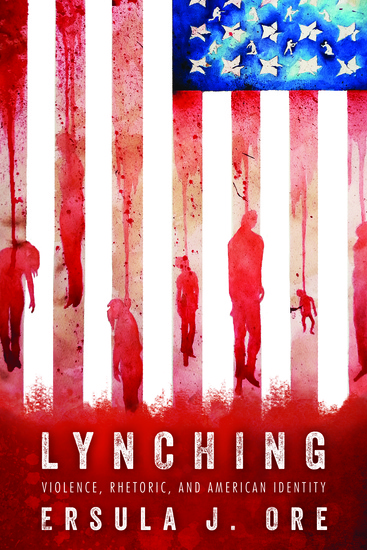 Lynching - Violence Rhetoric and American Identity - cover