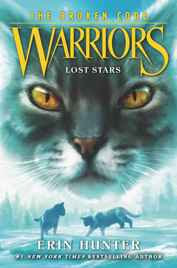 Warriors: The Broken Code #1: Lost Stars - cover