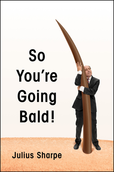 So You're Going Bald! - cover