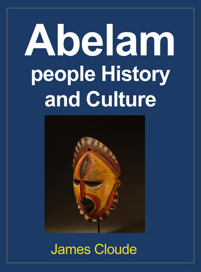 Abelam people History and Culture - Tradition and Social Environment - cover