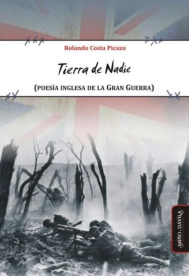 Tierra de nadie - (Poesía inglesa de la Gran Guerra) - cover