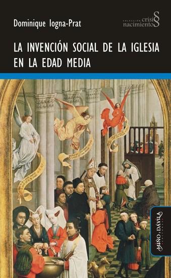 La invención social de la Iglesia en la Edad Media - cover