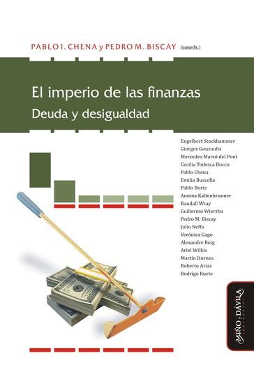 El imperio de las finanzas - Deuda y desigualdad - cover