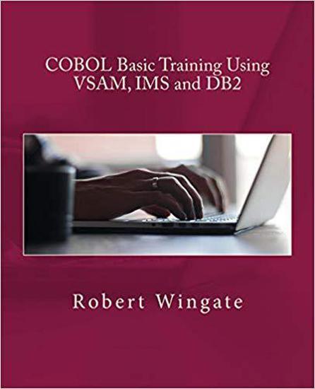 COBOL Basic Training Using VSAM IMS and DB2 - cover