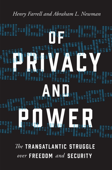 Of Privacy and Power - The Transatlantic Struggle over Freedom and Security - cover