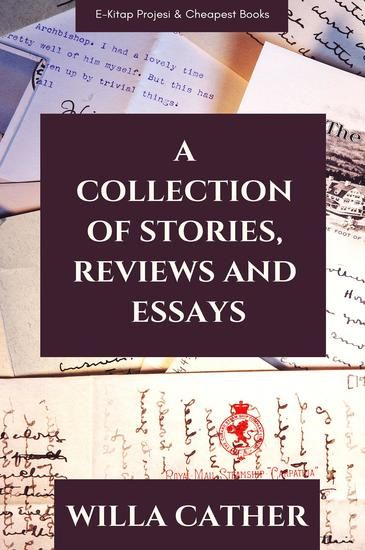 A Collection of Stories Reviews and Essays - cover