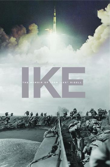 "IKE - The Memoir of Isom ""Ike"" Rigell - cover"