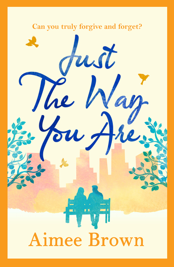 Just the Way You Are - a heartwarming wonderful romance perfect for fans of Holly Martin - cover