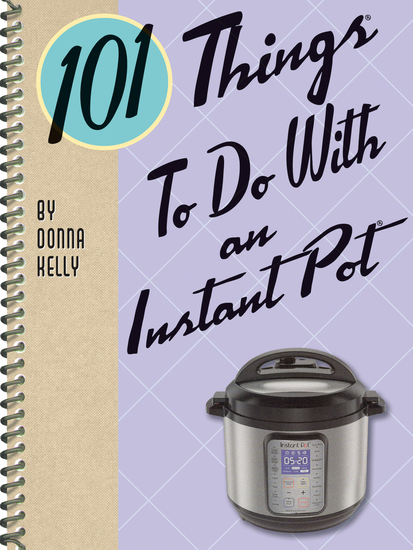 101 Things to do with an Instant Pot - cover