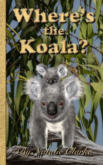 Where's the Koala? - An Outback Adventure - cover