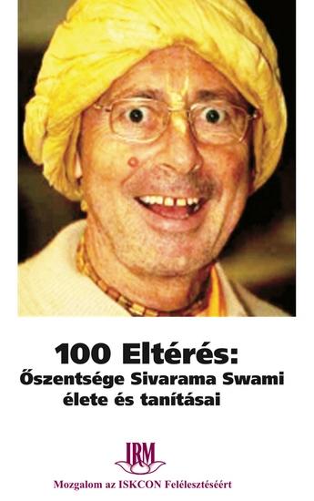 100 Eltérés - Őszentsége Sivarama Swami élete és tanításai - cover