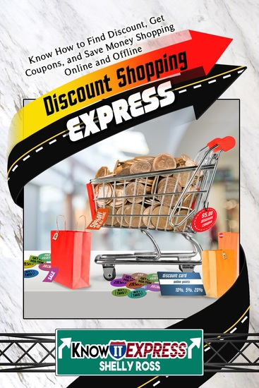 Discount Shopping Express - Know How to Find Discount Get Coupons and Save Money Shopping Online and Offline - cover