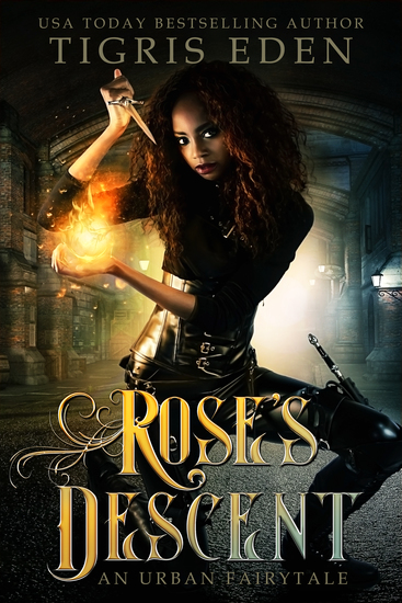 Rose's Descent - An Urban Fairytale - cover