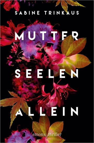 Mutter Seelen Allein - Thriller - cover